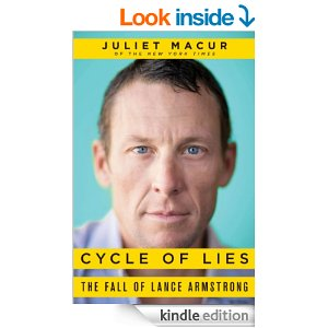 Cycle of Lies The Fall of Lance Armstrong