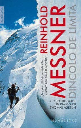 Reinhold Messner - Dincolo de limită