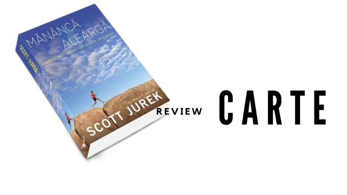 Scott Jurek - Mananca si alearga - carte